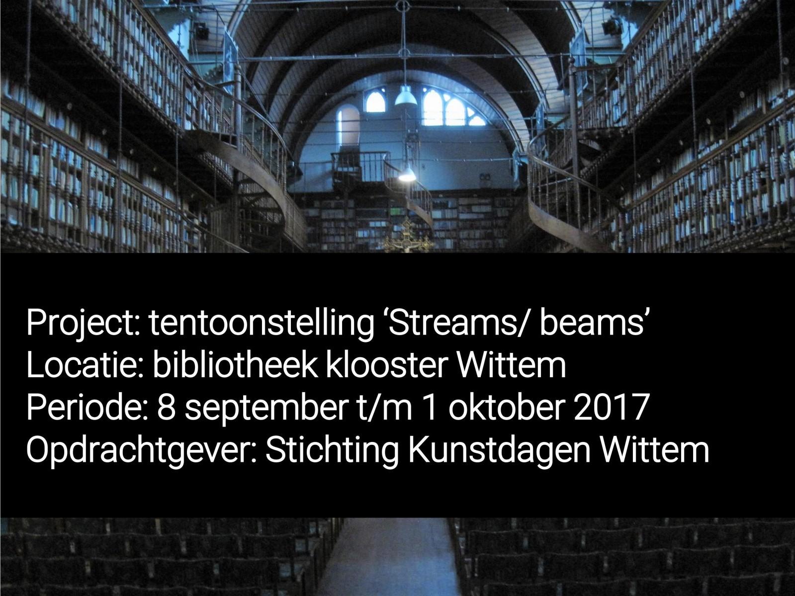 Tentoonstelling 'Streams/ beams'